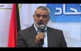 كلمة رئيس الوزراء إسماعيل هنية في إجتماع أعضاء إتحاد الإذاعات والتلفزيونات الإسلامية